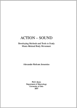 Action Sound Developing Methods and Tools to Study Music Related Body Movements