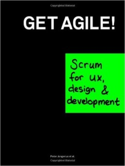 Get Agile Scrum for UX Design and Development