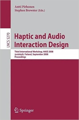 Haptic and Audio Interaction Design