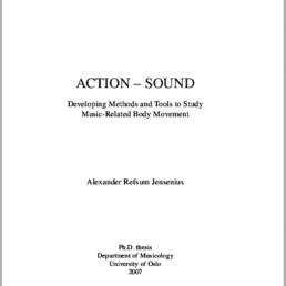 Action - Sound: Developing Methods and Tools to Study Music-Related Body Movement