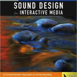 Exploring Sound Design Interactive Media
