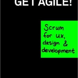 Get Agile Scrum for UX Design Development